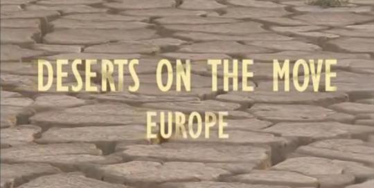 Wüsten auf dem Vormarsch - Europa